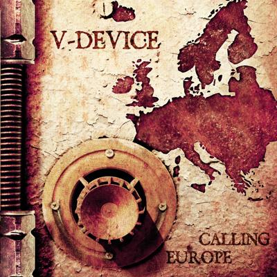 """""""Calling Europe"""": l'urlo di rabbia dei V-Device"""