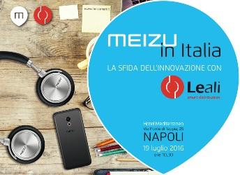 Napoli capitale della tecnologia: Leali porta in città l'anteprima del nuovo Meizu MX6