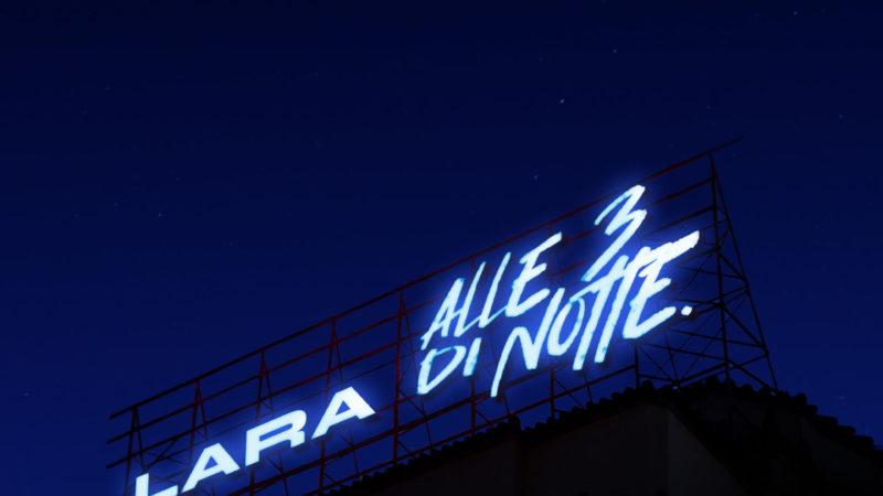 """Esce oggi  """"Alle Tre Di Notte"""", il nuovo singolo dei Lara"""
