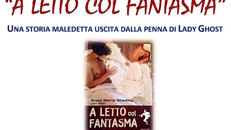 """Libri: """"A letto col Fantasma"""" di Ghedina, Venerdì 18 la presentazione a Varcaturo (Na)"""