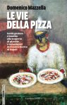 Le Vie della Pizza (Pizza in the backstreet of Naples)