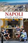 Napoli. Piccolo grand tour
