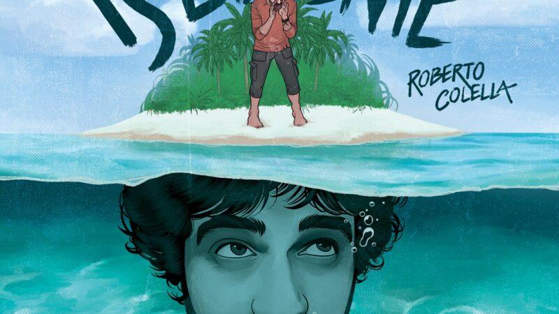 """""""Isolatamente"""", l'isola felice di Roberto Colella conclude in musica il 2020."""