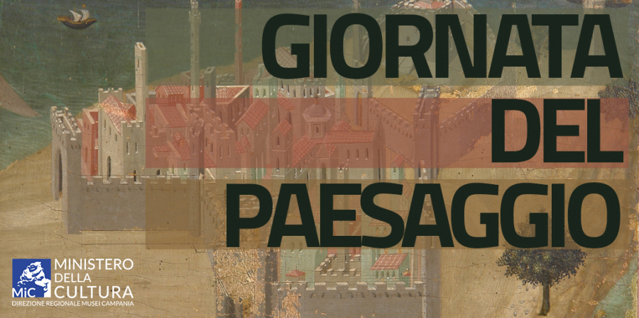 La Giornata nazionale del Paesaggio. Un week end di eventi virtuali a Napoli.