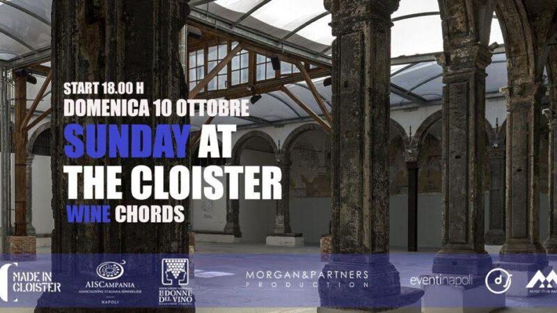 Sunday at the Cloister. Degustazioni e musica in un esclusivo percorso di arte